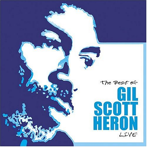 Best of Gil Scott-Heron Live by Compendia