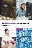 The Magazines Handbook, Jenny McKay, 0415371376