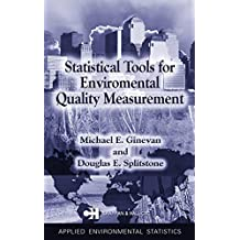 Statistical Tools for Environmental Quality Measurement (Chapman & Hall/CRC Applied Environmental Statistics)