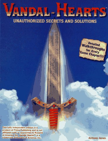 Vandal Hearts Unauthorized Secrets & Solutions (Secrets of the Games Series)