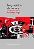 Biographical Dictionary of Social and Cultural Anthropology, Amit, Vered, 0415475538