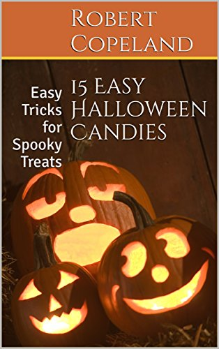 15 Easy Halloween Candies: Easy Tricks for Spooky Treats -