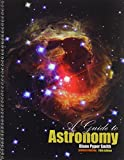 A Guide to Astronomy, Pyper Smith, Diane, 1465225579