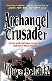 Archangel Crusader, Vijaya Schartz, 1930501021