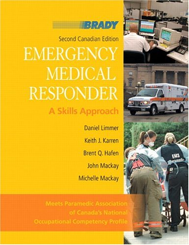 Emergency Medical Responder: A Skills Approach, Second Canadian Edition