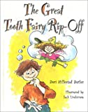The Great Tooth Fairy Rip-Off, Dori Hillestad Butler, 1577490231