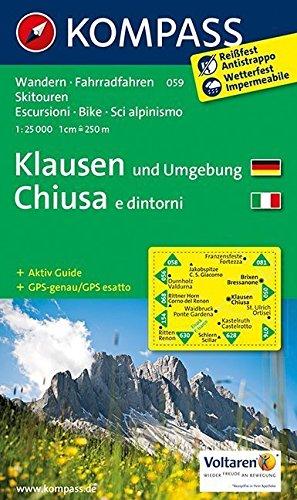 Klausen und Umgebung - Chiusa e dintorni: Wanderkarte mit Aktiv Guide, Radrouten und alpinen Skirouten. GPS-genau. Dt. /Ital. 1:25000 (KOMPASS-Wanderkarten, Band 59)