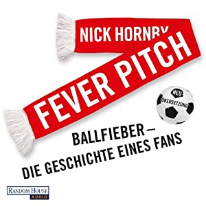 Fever Pitch Hörbuch