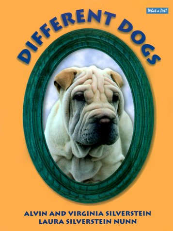Different Dogs (What a Pet! Series) pdf