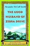 The Good Husband of Zebra Drive: (Book 8)