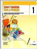 img - for Juan y Marina Van a Primero - 1b: Ciclo Egb (Spanish Edition) book / textbook / text book
