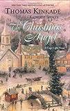 The Christmas Angel, Thomas Kinkade and Katherine Spencer, 0425207102