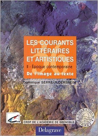 Livres gratuits Les courants littéraires et artistiques, tome 2. Lycées pdf ebook
