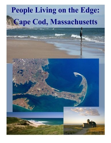 People Living on the Edge: Cape Cod, Massachusetts by U.S. National Park Service - Cape Cod Massachusetts Mall