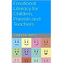 Emotional Literacy for Children, Parents and Teachers