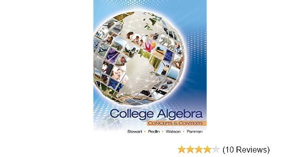 College algebra concepts and contexts 001 james stewart lothar college algebra concepts and contexts 001 james stewart lothar redlin saleem watson phyllis panman amazon fandeluxe Gallery