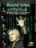 David Icke - Secrets of the Matrix