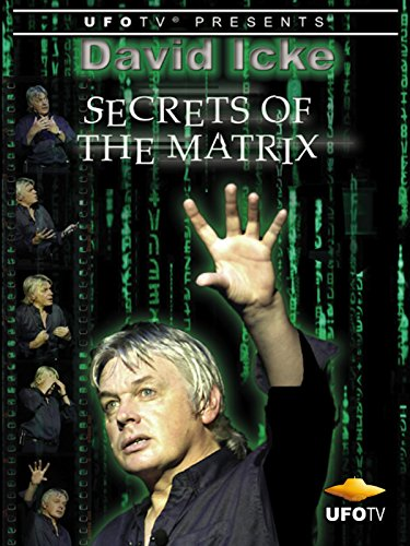 David Icke - Secrets of the Matrix by