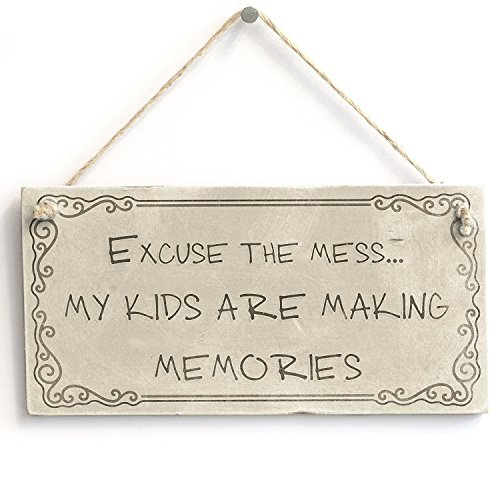 Meijiafei Excuse The Mess.My Kids are Making Memories - Rustic Sign/Plaque 10