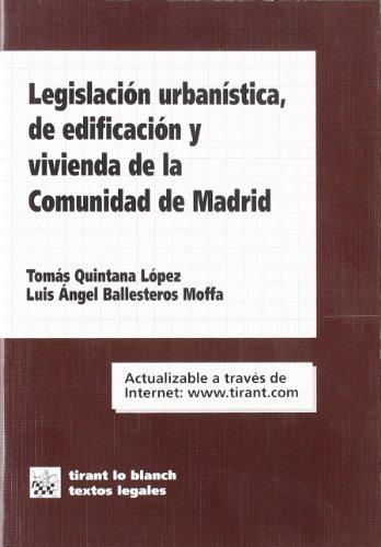 Legislación urbanística, de edificación y vivienda de la Comunidad de Madrid