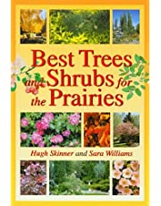 Best Trees and Shrubs For The Prairies