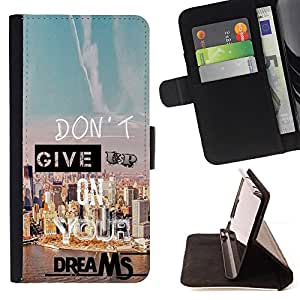 DEVIL CASE - FOR Samsung ALPHA G850 - Give Up Dreams Motivational Quote Success - Style PU Leather Case Wallet Flip Stand Flap Closure Cover
