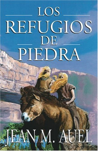 Los refugios de piedra (Shelters of Stone) (Hijos De la Tierra / Earth's Children) (Spanish Edition) ebook