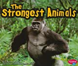 The Strongest Animals, Catherine Ipcizade, 1429662123