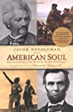 The American Soul, Jacob Needleman, 1585422266