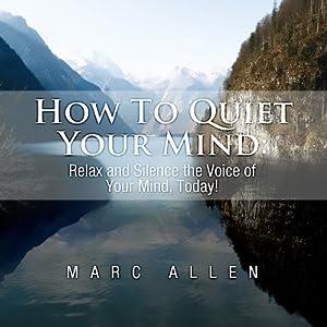 How to Quiet Your Mind Audiobook