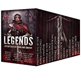 LEGENDS: Fifteen Tales of Sword and Sorcery