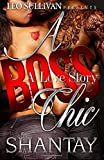 A Boss Chic: a Love Story, Shantay, 1500687189