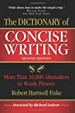 The Dictionary of Concise Writing, Robert Hartwell Fiske, 1933338121