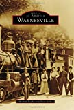 Waynesville, Michael Beadle and Peter Yurko, 0738586234