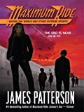 img - for Saving the World and Other Extreme Sports (Maximum Ride) by James Patterson (2007-12-05) book / textbook / text book