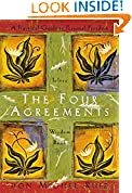 #10: The Four Agreements: A Practical Guide to Personal Freedom (A Toltec Wisdom Book)
