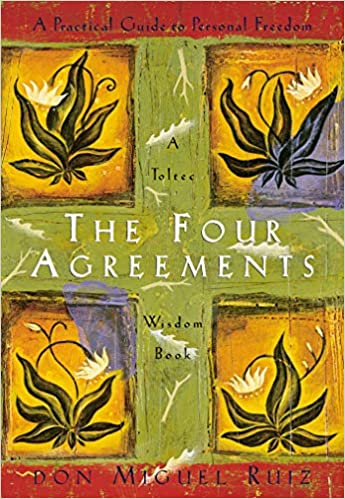 Image result for The Four Agreements, by Don Miguel Ruiz