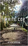 Black Sheep White Cop: Savannah EXPOsed