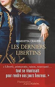 Les derniers libertins par Benedetta Craveri