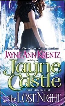 The Lost Night (A Rainshadow Novel) by Jayne Castle (2012-09-04)