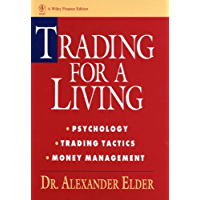 Trading for a Living: Psychology, Trading Tactics, Money Management (Wiley Finance Book 31)