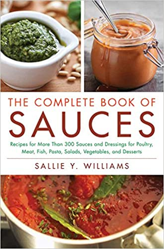 The Complete Book of Sauces: Amazon.es: Sallie Y. Williams: Libros en idiomas extranjeros