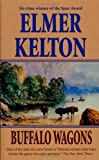 Buffalo Wagons, Elmer Kelton, 0812551206