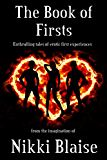 The Book of Firsts: Enthralling tales of erotic first experiences
