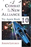 Combat in the New Alliance, Joseph Loturco, 0595294782