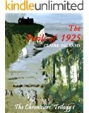 The Perils of 1925 (The Chroniclers' Trilogy 1)