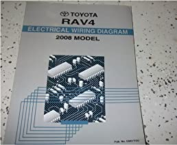 2008 toyota rav4 rav 4 electrical wiring diagram service shop repair rh amazon com 2008 toyota rav4 owners manual 2006 toyota rav4 repair manual fender liner