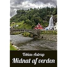 Midnat af verden (Danish Edition)