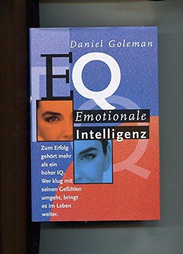 EQ. Emotionale Intelligenz