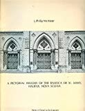 A Pictorial History of the Basilica of St. Mary, Halifax, Nova Scotia, J. Philip McAleer, 0920692125